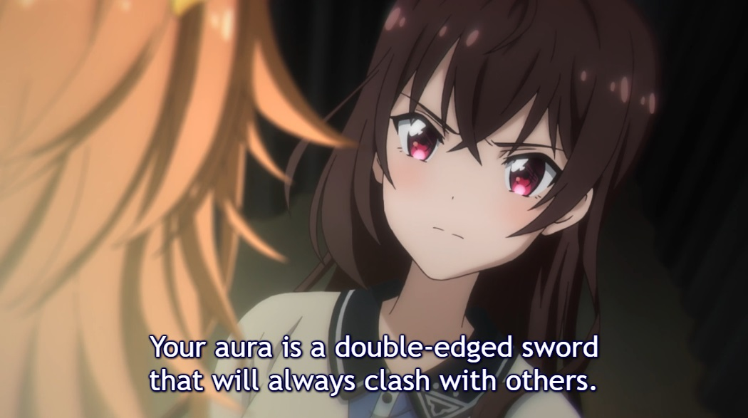 "Shizuka looks angrily at her former idol colleague speaking to her. Subtitle: ""Your aura is a double-edged sword that will always clash with others."""