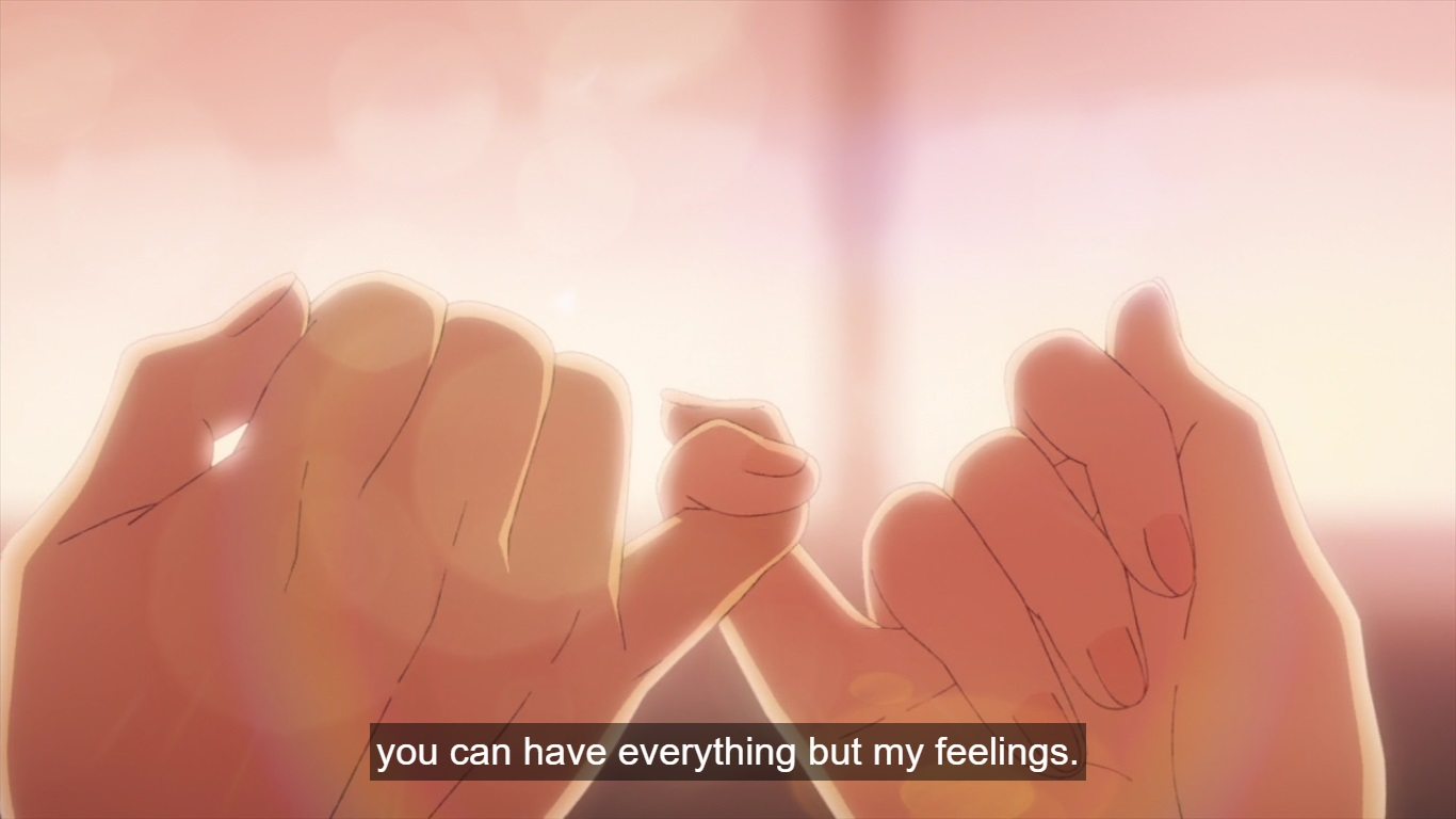 "Close-up of two hands linked in a pinky swear. Subtitle: ""you can have everything but my feelings."""