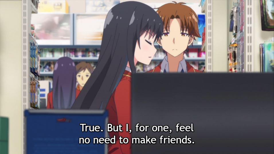 Ayanokoji and Suzune talk at a convenience store. Dialogue from Suzune: True. But I, for one, feel no need to make friends.