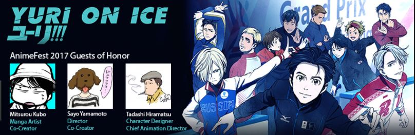 a promotional picture from AnimeFest, featuring the guest list of Yamamoto, Kubo, and Hiramatsu on the left, and a promo image from Yuri on Ice on the right