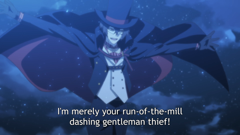 "A man in a tuxedo, mask, and top hat, his arms and cloak spread out around him. It is nighttime. Subtitle: ""I'm merely your run-of-the-mill dashing gentleman thief!"""